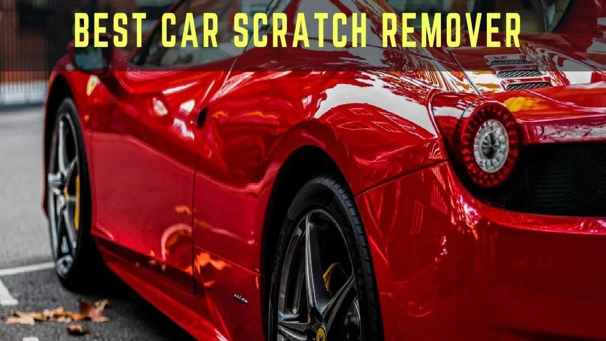 Car Scratch Remover – Remove and Repair Scratches, and More