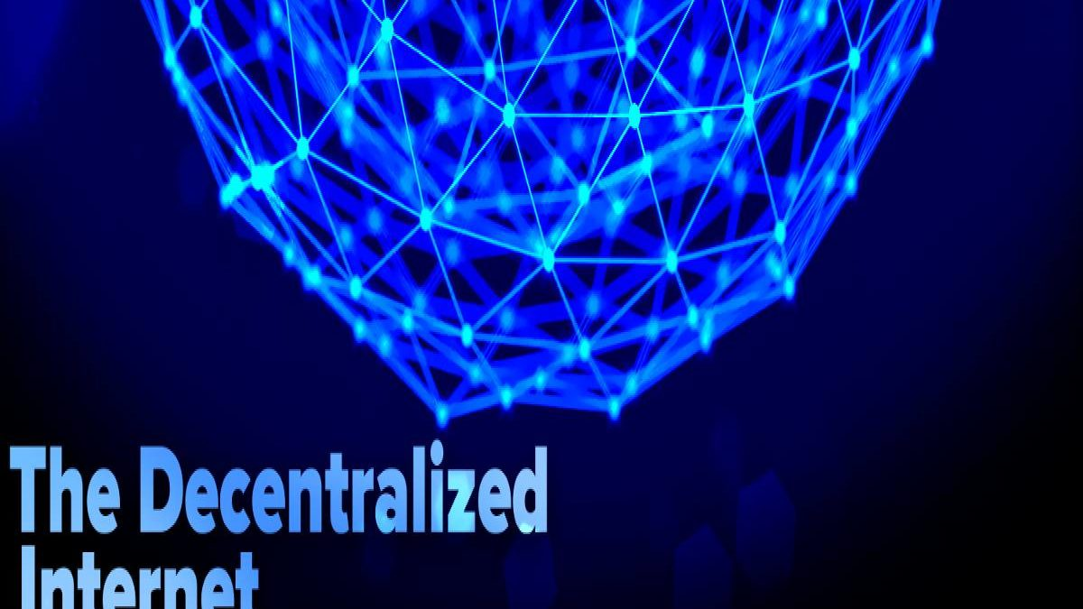 What is a Decentralized Internet? – Information, The Role of Citizens, and More