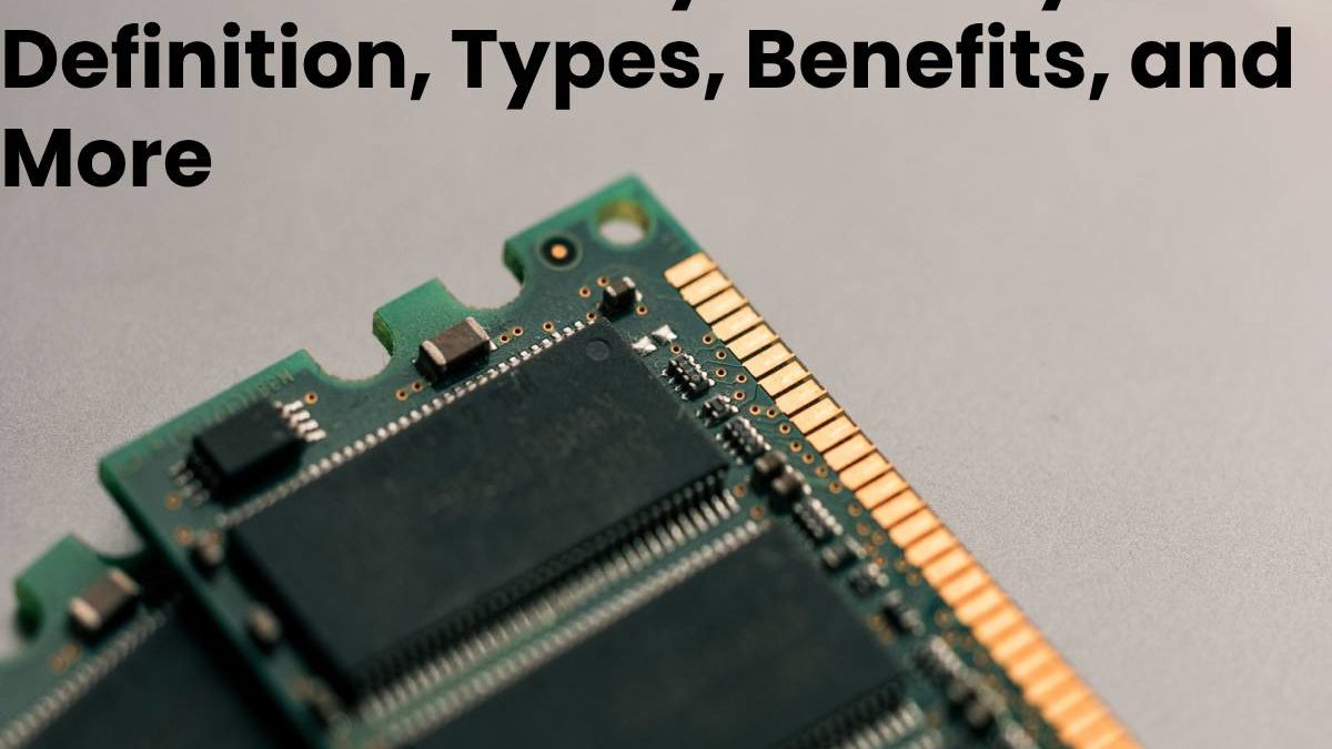 What is Auxiliary Memory? – Definition, Types, Benefits, and More