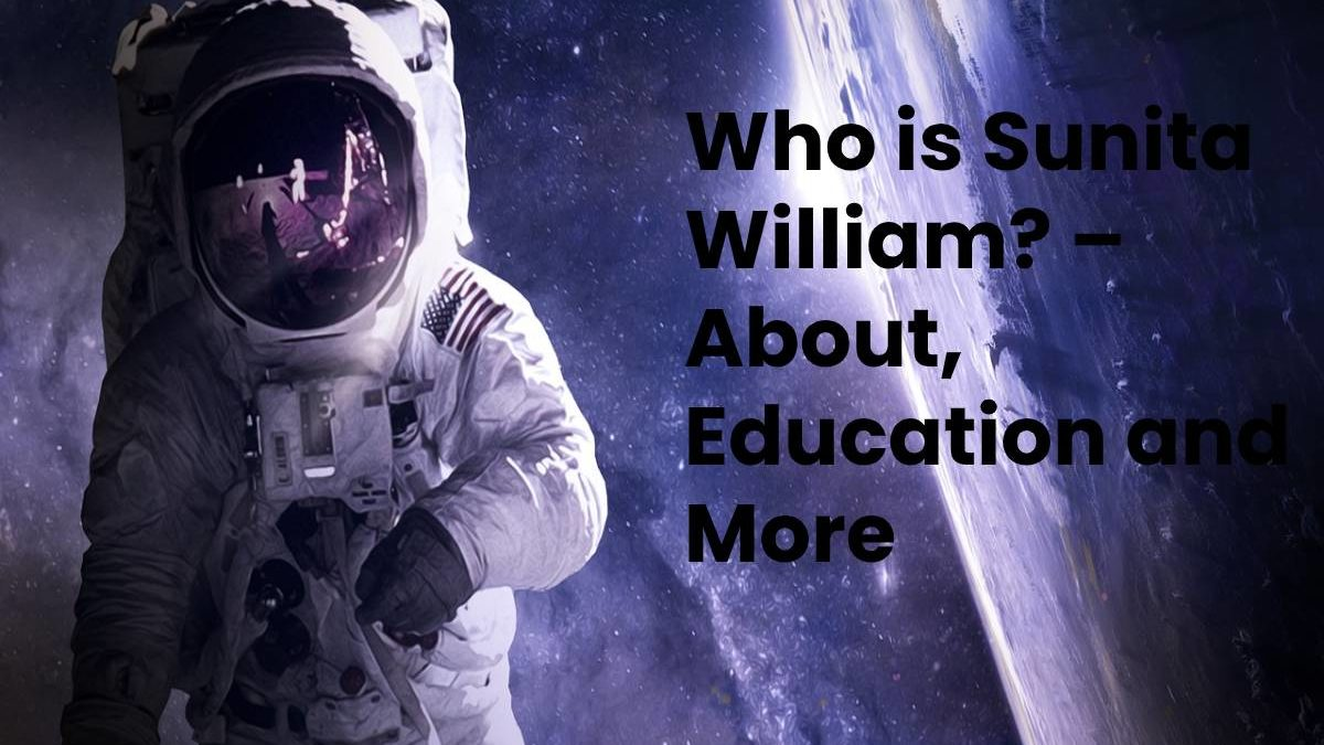 Who is Sunita William? – About, Education and More