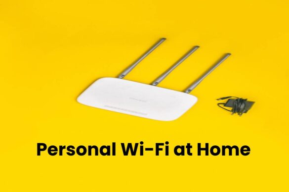 5 Ways to Secure Your Personal Wi-Fi at Home - The Digital Trendz