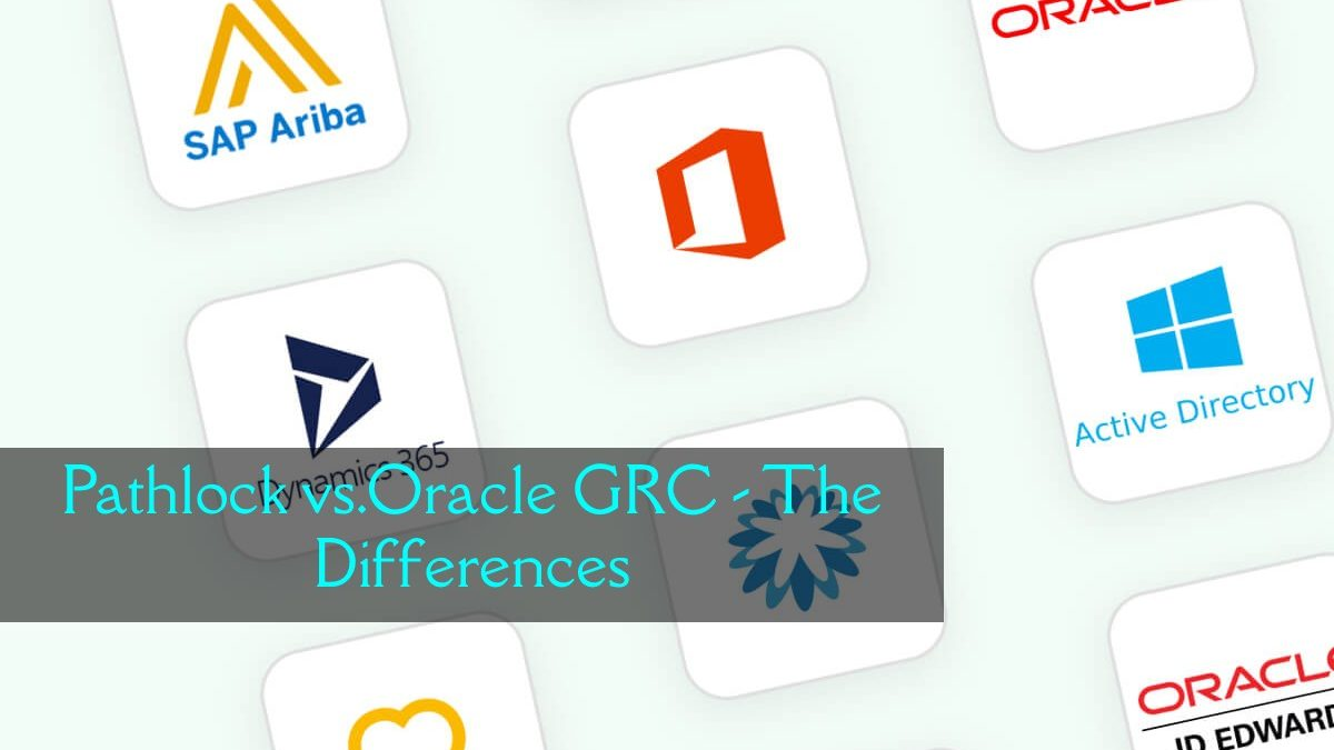 Pathlock vs.Oracle GRC – The Differences